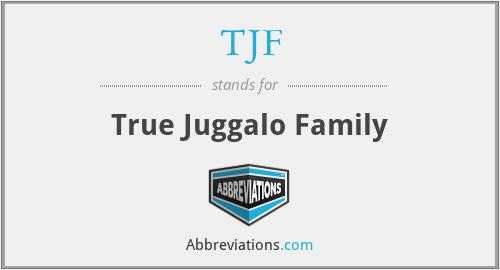 TJF - True Juggalo Family