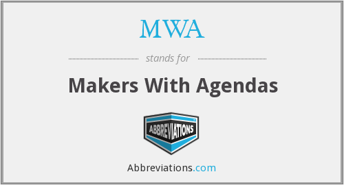 MWA - Makers With Agendas