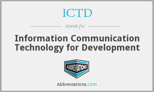 ICTD - Information Communication Technology for Development