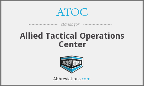ATOC - Allied Tactical Operations Center (NATO)