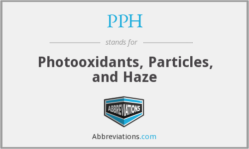 PPH - Photooxidants, Particles, and Haze