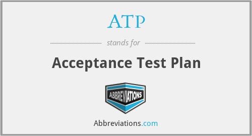 ATP - Acceptance Test Plan