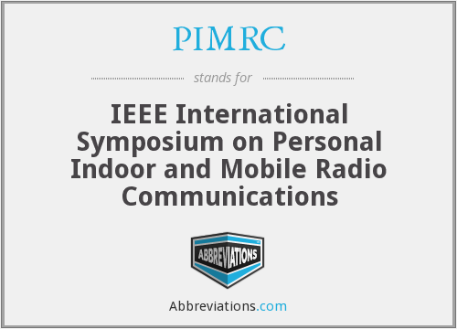 PIMRC - IEEE International Symposium on Personal Indoor and Mobile Radio Communications