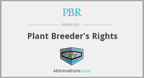 PBR - Plant Breeder's Rights