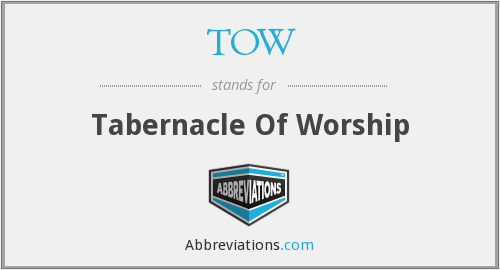 TOW - Tabernacle Of Worship