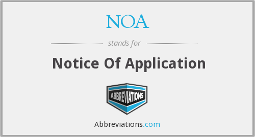NOA - Notice Of Applicationa