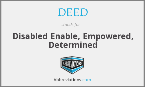 DEED - Disabled Enable Empowered Determined