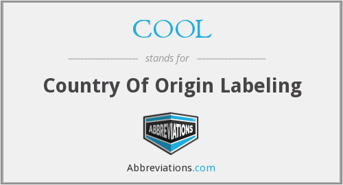 COOL - Country Of Origin Labeling