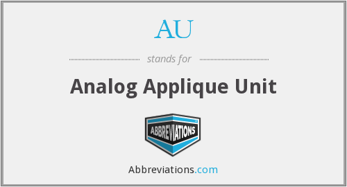 AU - Analog Applique Unit