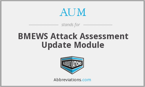 AUM - BMEWS Attack Assessment Update Module