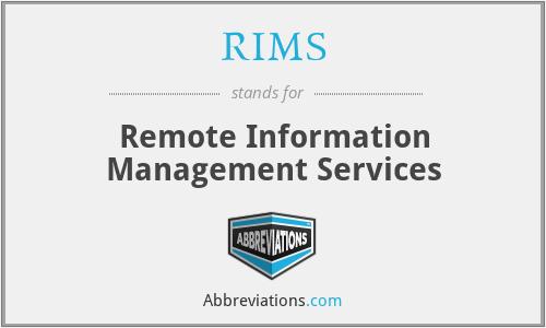 RIMS - Remote Information Management Services