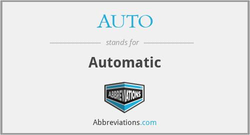 AUTO - Automatic