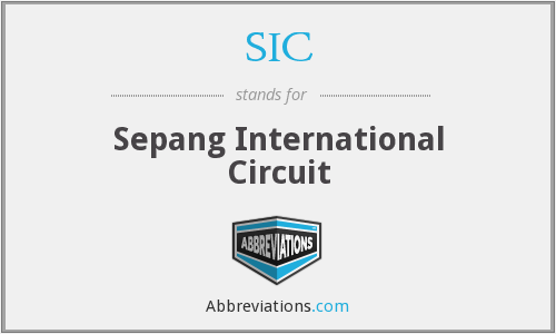 SIC - Sepang International Circuit