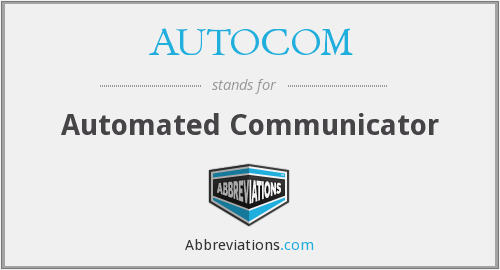 What does AUTOCOM stand for?
