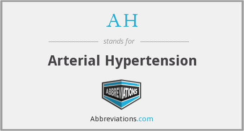 AH - Arterial Hypertension