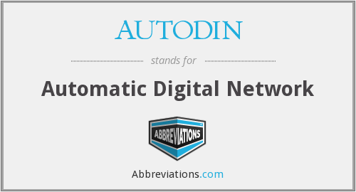 What does AUTODIN stand for?