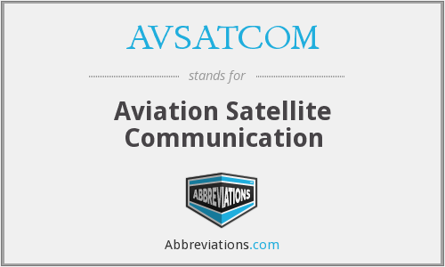 What does AVSATCOM stand for?