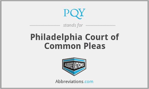 PQY - Philadelphia Court of Common Pleas