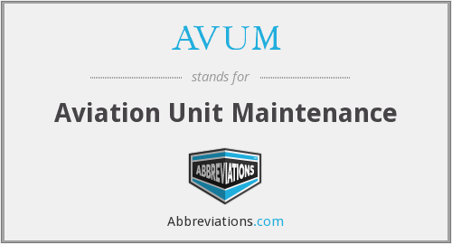 AVUM - Aviation Unit Maintenance