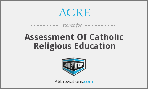 ACRE - Assessment Of Catholic Religious Education