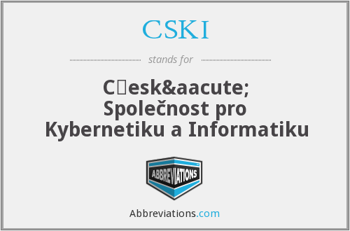 What does CSKI stand for?
