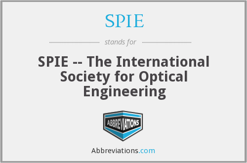SPIE - SPIE -- The International Society for Optical Engineering