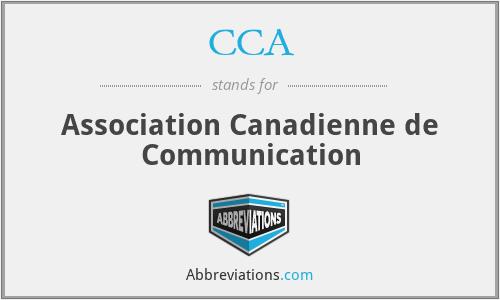 CCA - Association Canadienne de Communication
