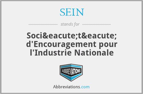 SEIN - Société d'Encouragement pour l'Industrie Nationale