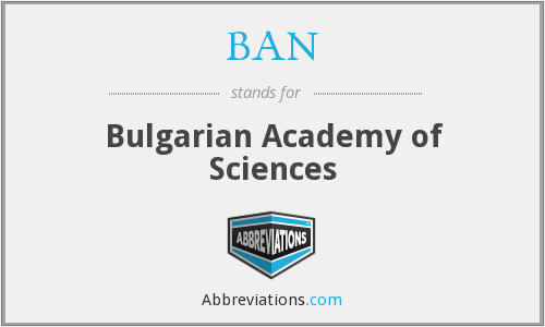 BAN - Bulgarian Academy of Sciences