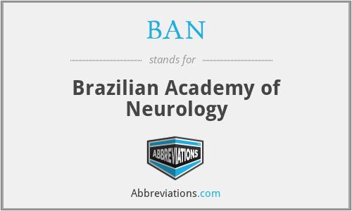 BAN - Brazilian Academy of Neurology