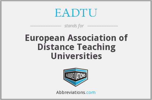 What does EADTU stand for?