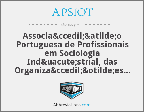What does APSIOT stand for?