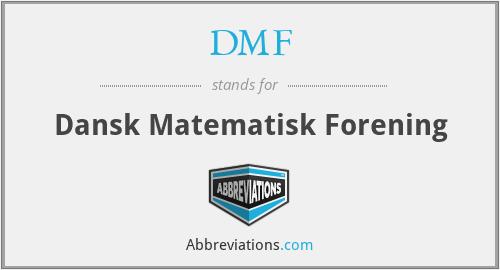 DMF - Dansk Matematisk Forening