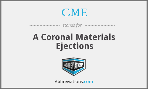 CME - A Coronal Materials Ejections