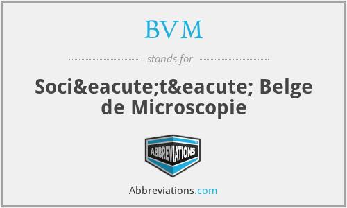 BVM - Société Belge de Microscopie