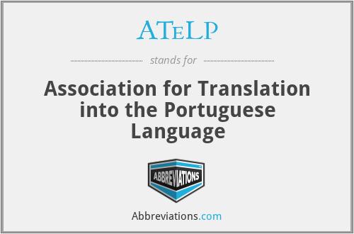 ATeLP - Association for Translation into the Portuguese Language