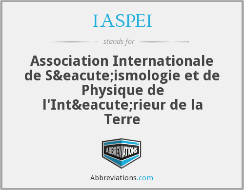 What does IASPEI stand for?
