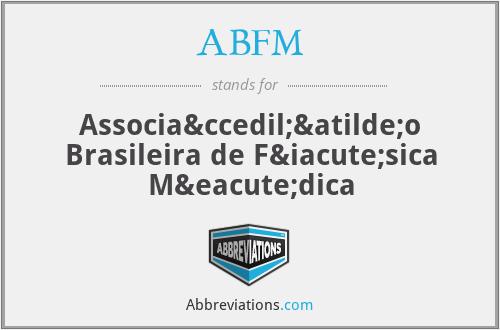 ABFM - Associação Brasileira de Física Médica