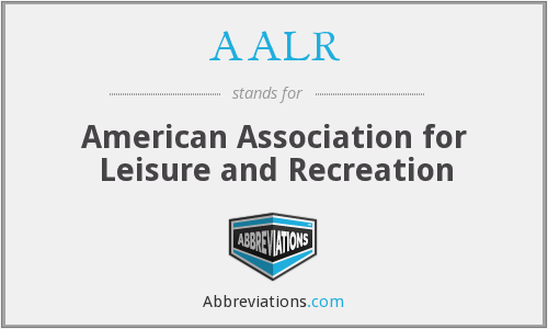 What does AALR stand for?