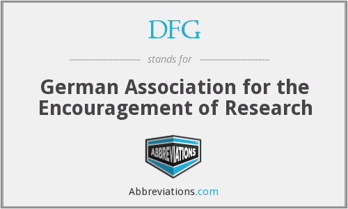 DFG - German Association for the Encouragement of Research