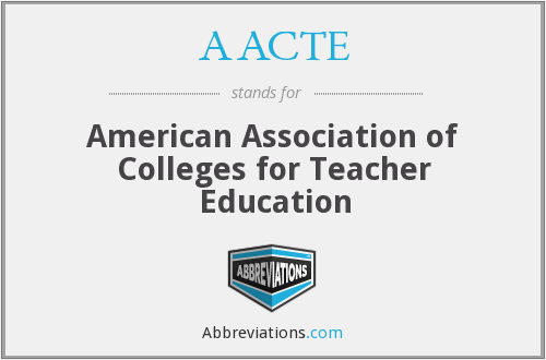 What does AACTE stand for?