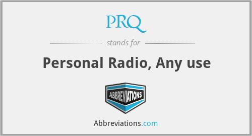 PRQ - Personal Radio, Any use