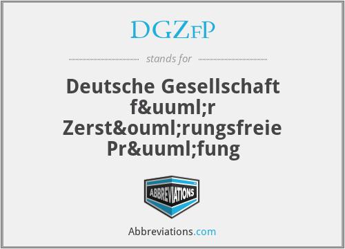 DGZfP - Deutsche Gesellschaft für Zerstörungsfreie Prüfung