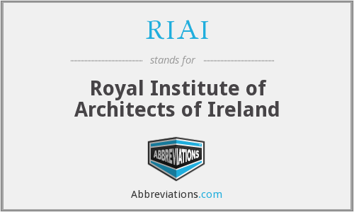 What does RIAI stand for?