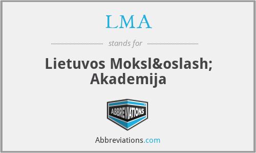 LMA - Lietuvos Mokslø Akademija
