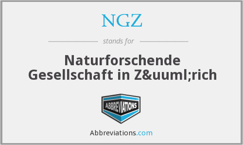 NGZ - Naturforschende Gesellschaft in Zürich