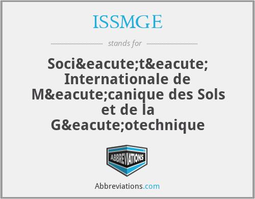 ISSMGE - Société Internationale de Mécanique des Sols et de la Géotechnique