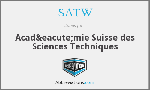 What does SATW stand for?