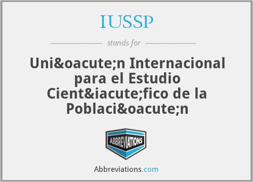 IUSSP - Unión Internacional para el Estudio Científico de la Población
