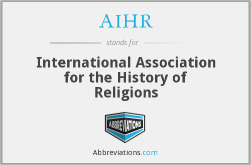 AIHR - International Association for the History of Religions